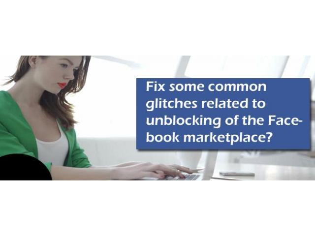 Improve your potential to unblock the Facebook marketplace: