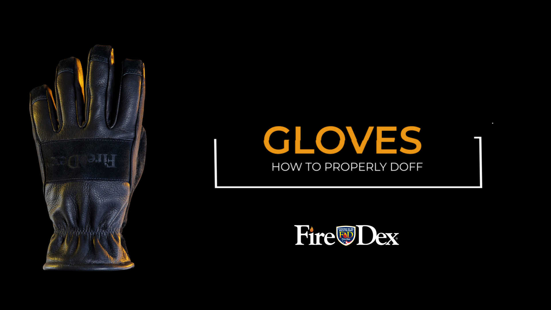 How to Doff Fire Gloves Video