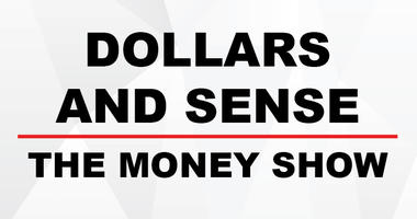 Money Talk/Dollars & Sense