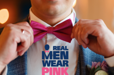 Real Men Wear Pink Campaign