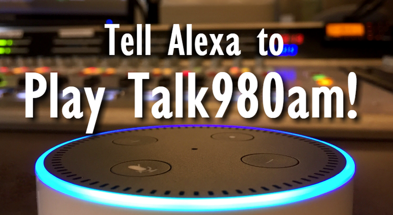 Alexa will play Talk980am for you. Just ask her!