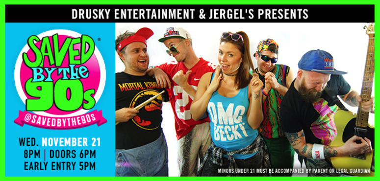 Saved by the 90s at Jergel's