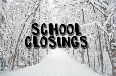 SCHOOL CLOSINGS & DELAYS for Monday, February 25, 2019