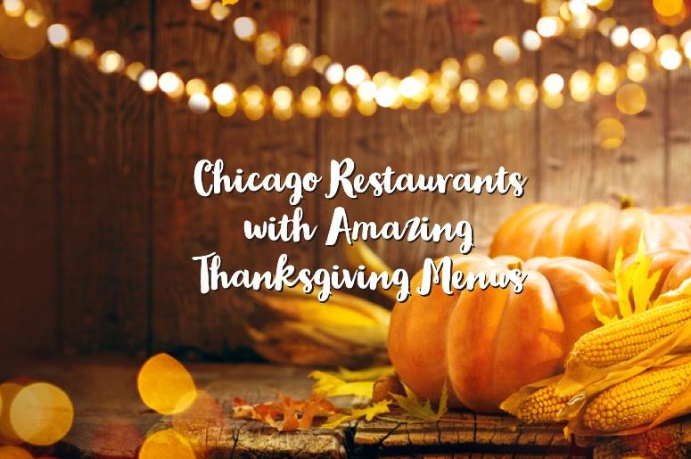Chicago Thanksgiving Day Restaurants