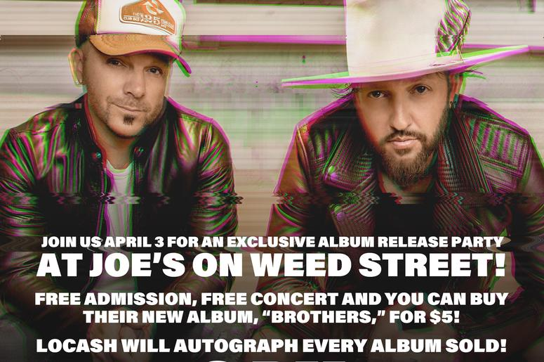 LOCASH's FREE album release party & concert at Joe's on Weed St, April 3rd benefitting Big Brothers Big Sisters of Metro Chicago