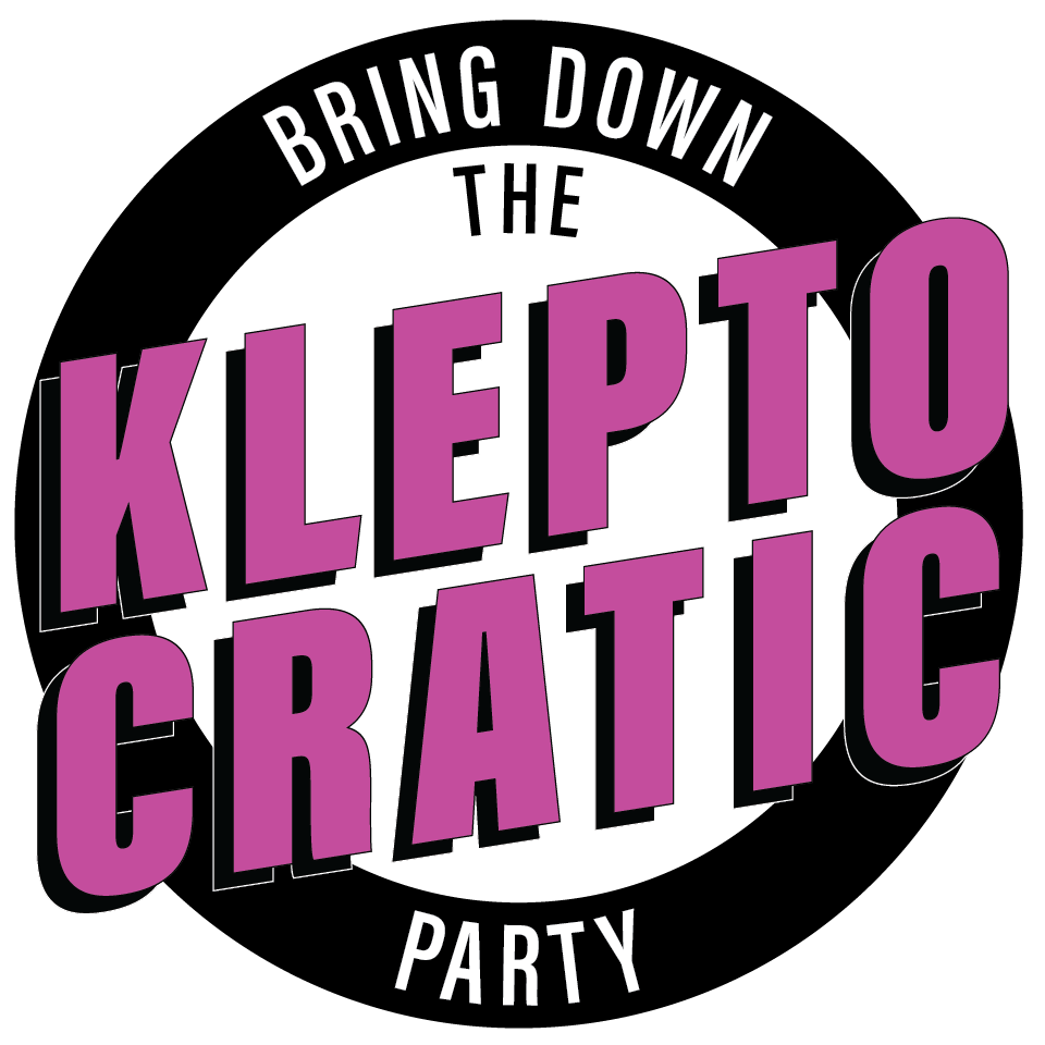 Bring Down the Kleptocratic Party