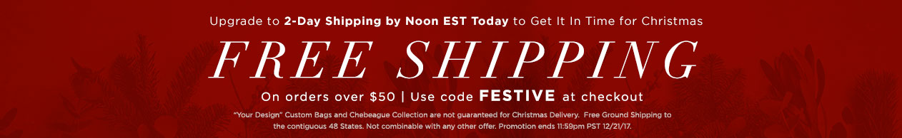 Free Shipping over $50 use code Festive at Checkout