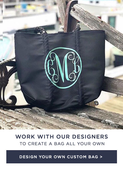 Work with our designers to create your own custom bag