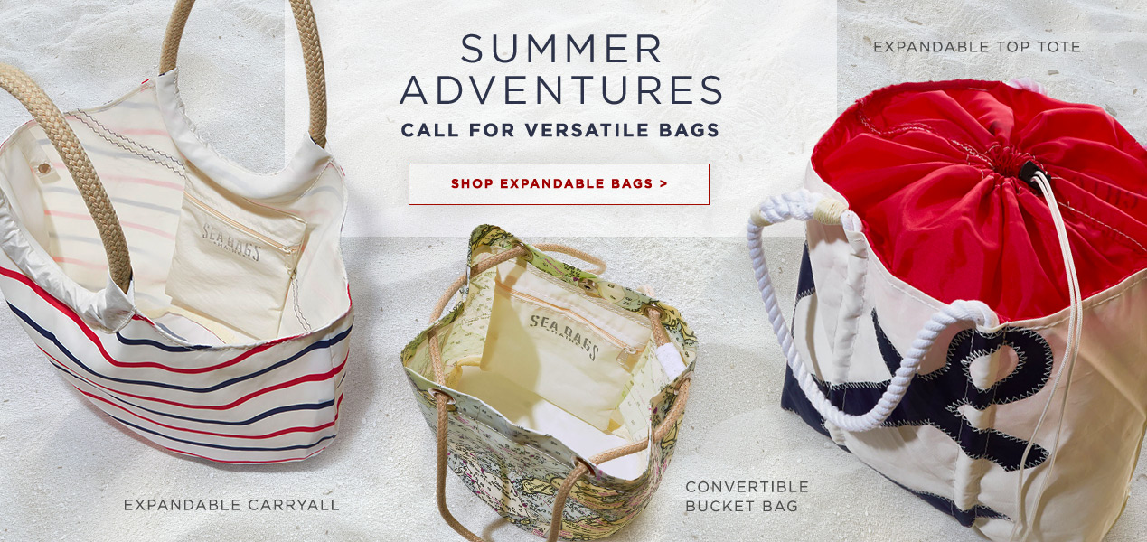 Summer adventures call for versitile bags - Shop Expandable Totes and Convertible Bags