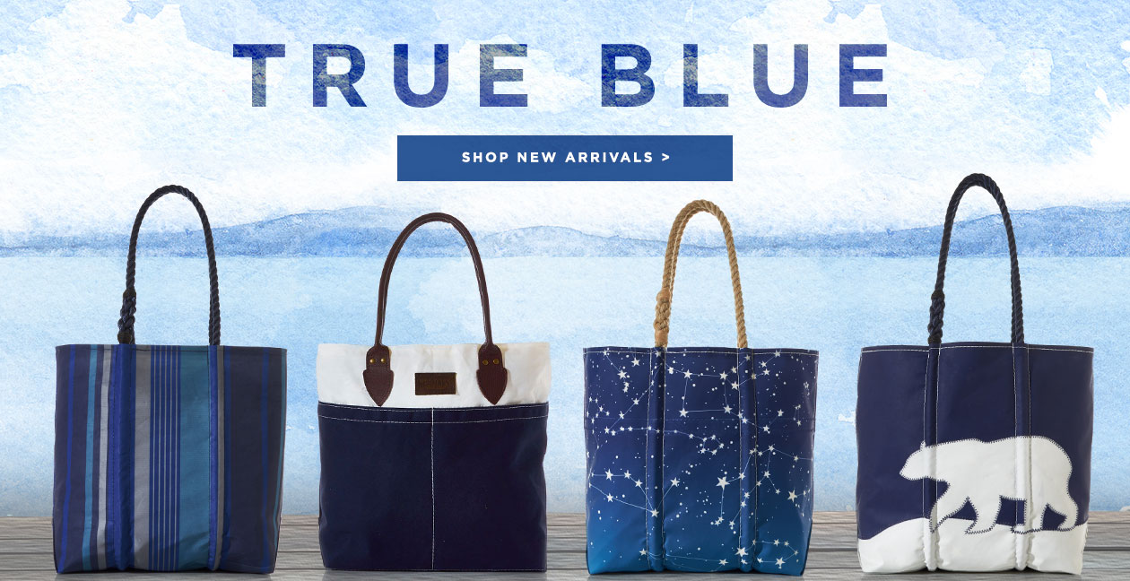 True Blue. Totes made from recycled sails that have spent their lives on the ocean. Shop New Arrivals