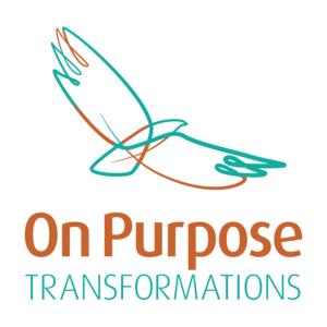 On Purpose Transformations
