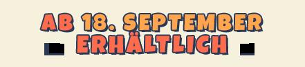 Ab 18. September erhältlich