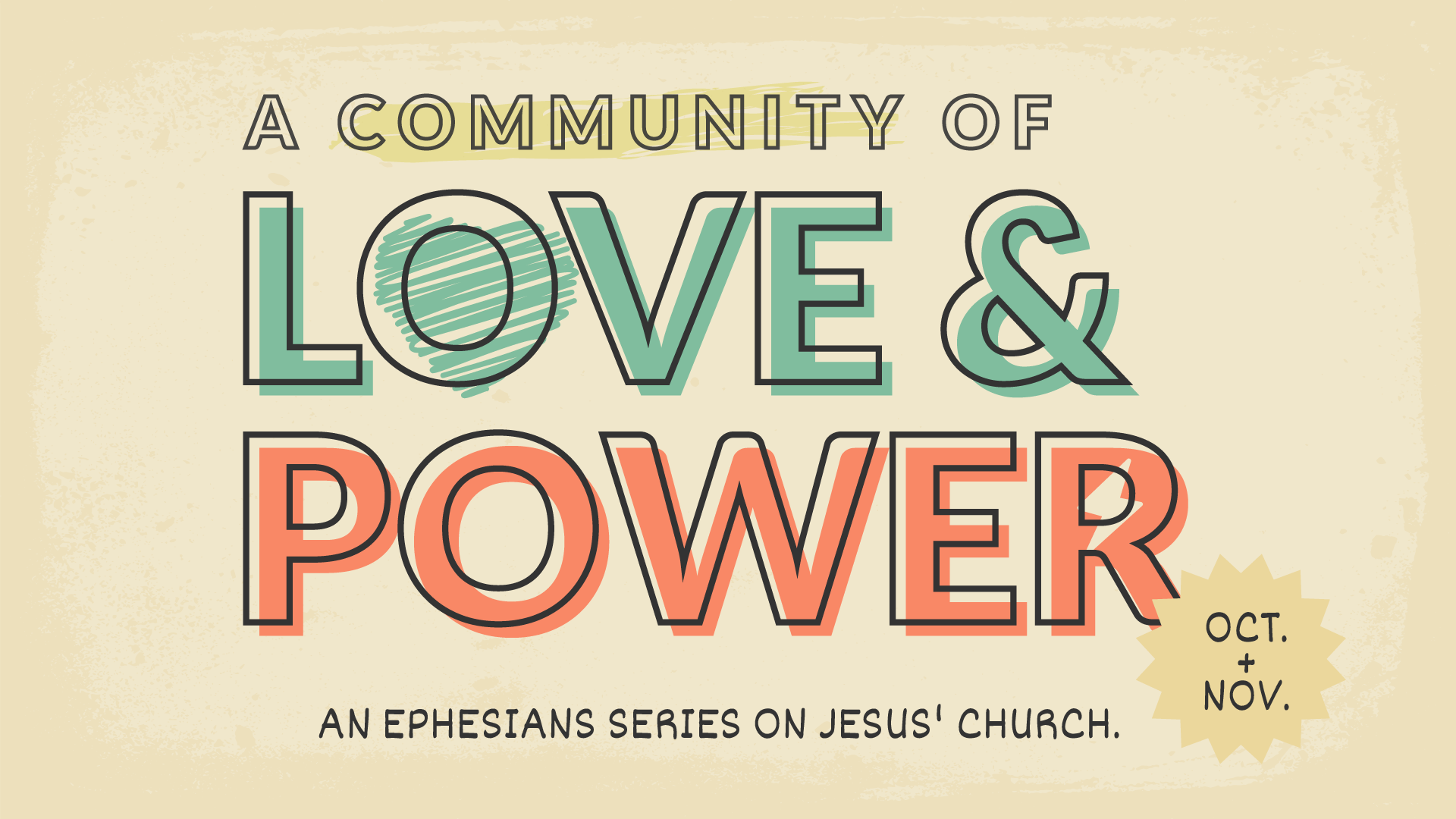 A Community of Love & Power – Pt. 1
