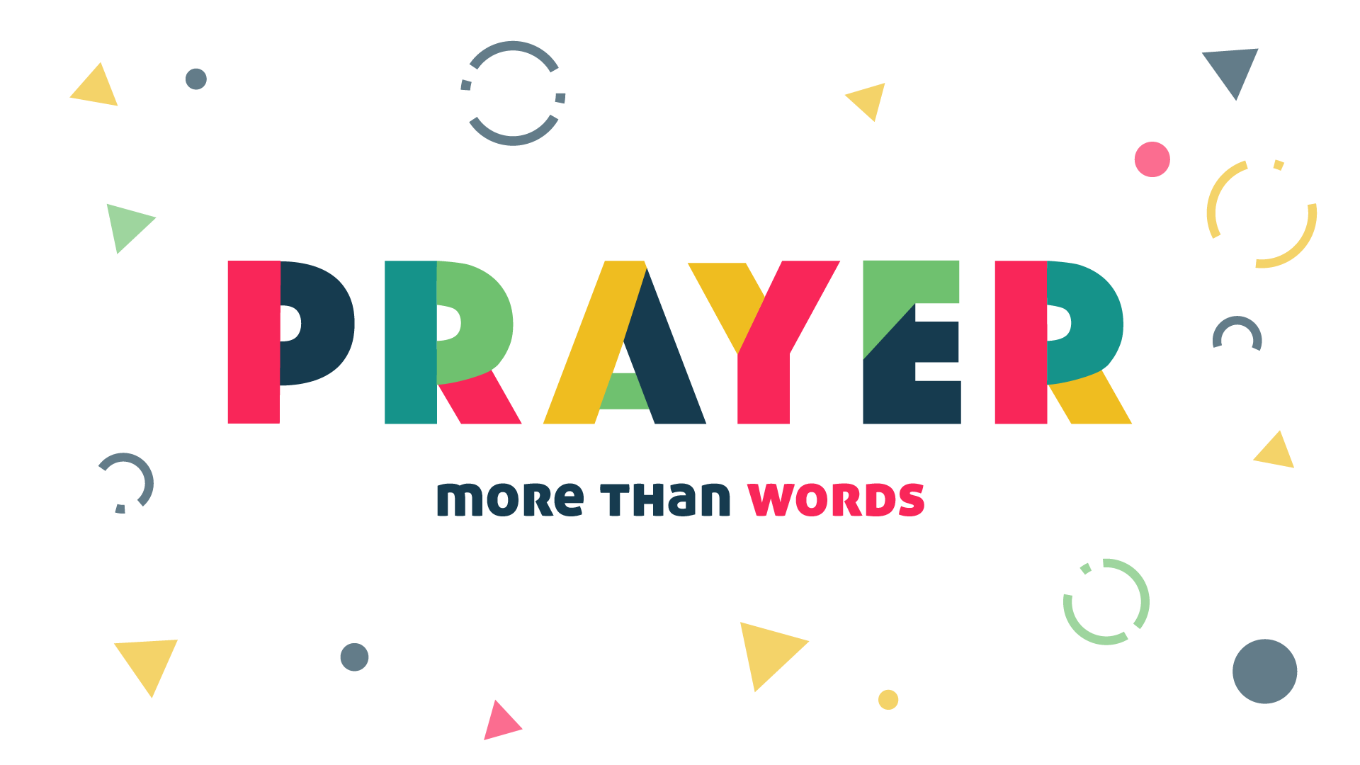 Prayer: More Than Words – Pt. 3 – Chris Norman