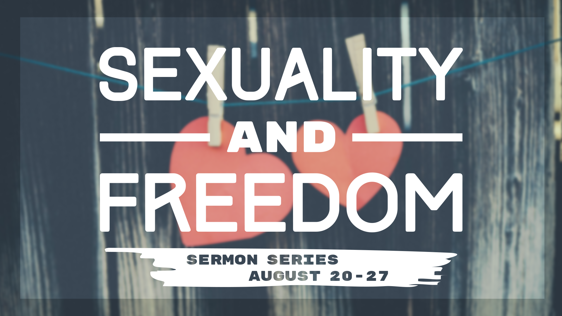 Sexuality and Freedom – Pt. 1