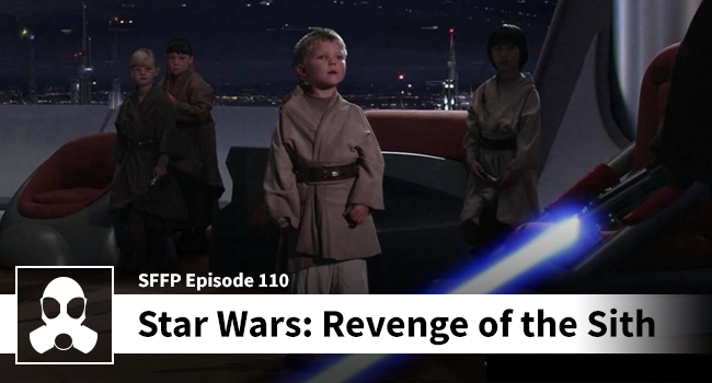 110 Star Wars Revenge Of The Sith Movie Podcast By Lsg Media Film Review