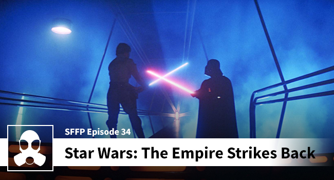 034: Star Wars: The Empire Strikes Back - Movie Podcast