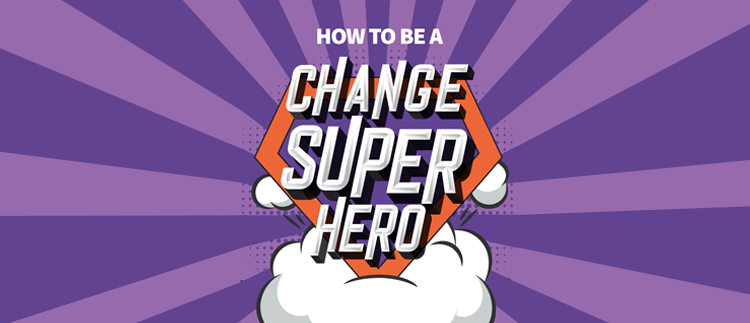 How to be a Change Superhero:  The business toolkit to help you to 'do' change better - a book by Lucinda  Carney