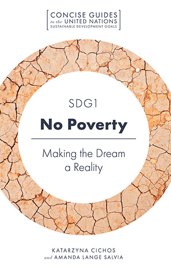 Book cover for SDG1 - No Poverty:  Making the Dream a Reality a book by Amanda Lange Salvia, Katarzyna  Cichos