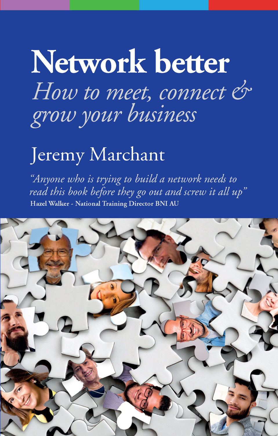Book cover for Network Better:  How to meet, connect & grow your business, a book by Jeremy  Marchant