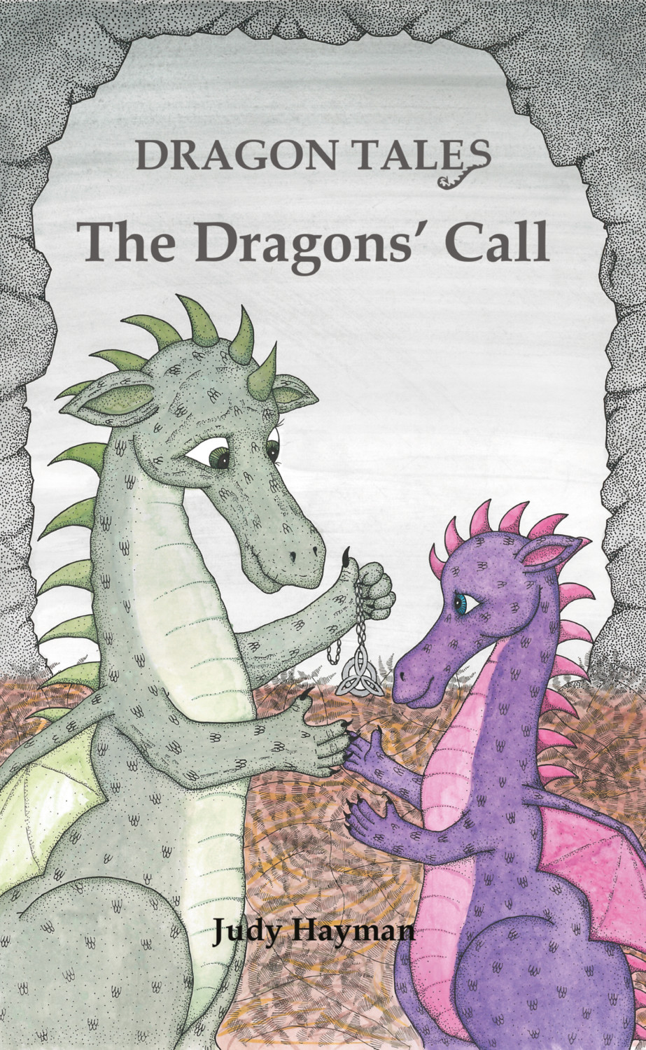Book cover for The Dragons' Call a book by Caroline  Wolfe-Murray, Judy  Hayman