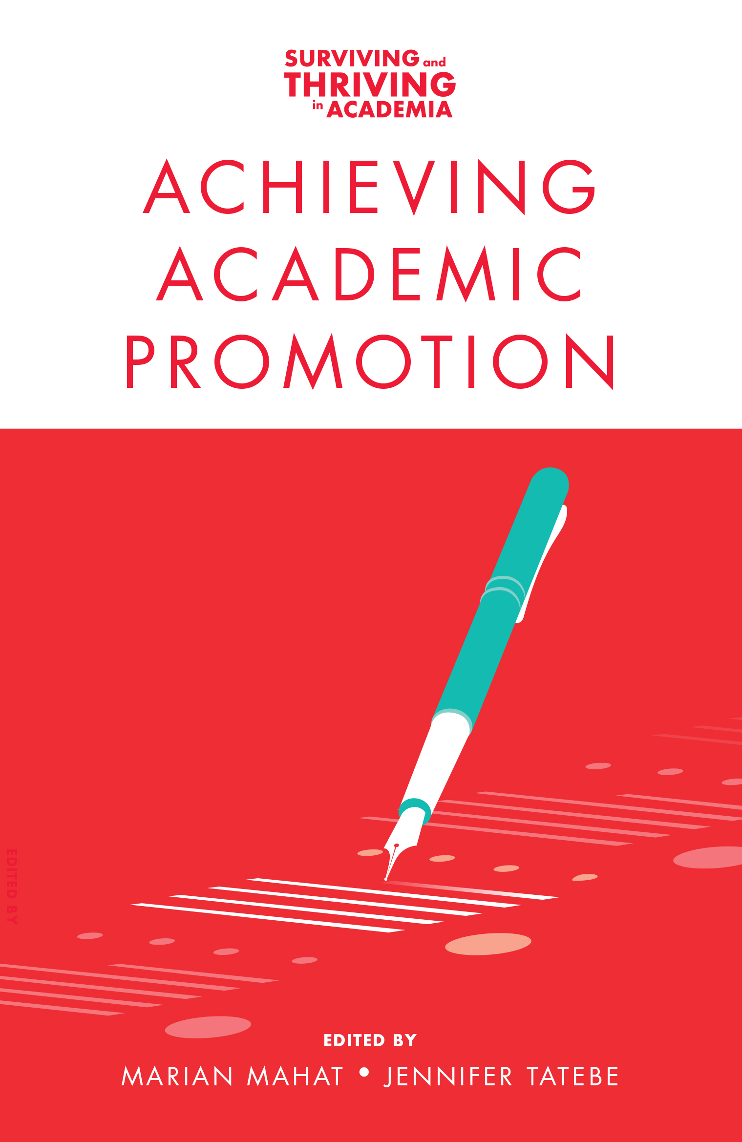 Book cover for Achieving Academic Promotion a book by Jennifer Tatebe, Marian Mahat