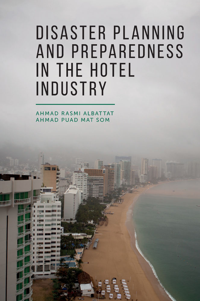 Book cover for Disaster Planning and Preparedness in the Hotel Industry a book by Ahmad Puad Mat Som, Ahmad Rasmi Albattat