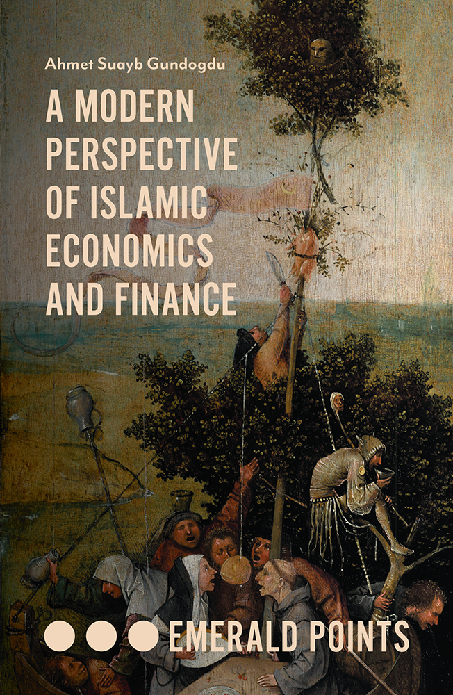 Book cover for A Modern Perspective of Islamic Economics and Finance a book by Ahmet Suayb Gundogdu