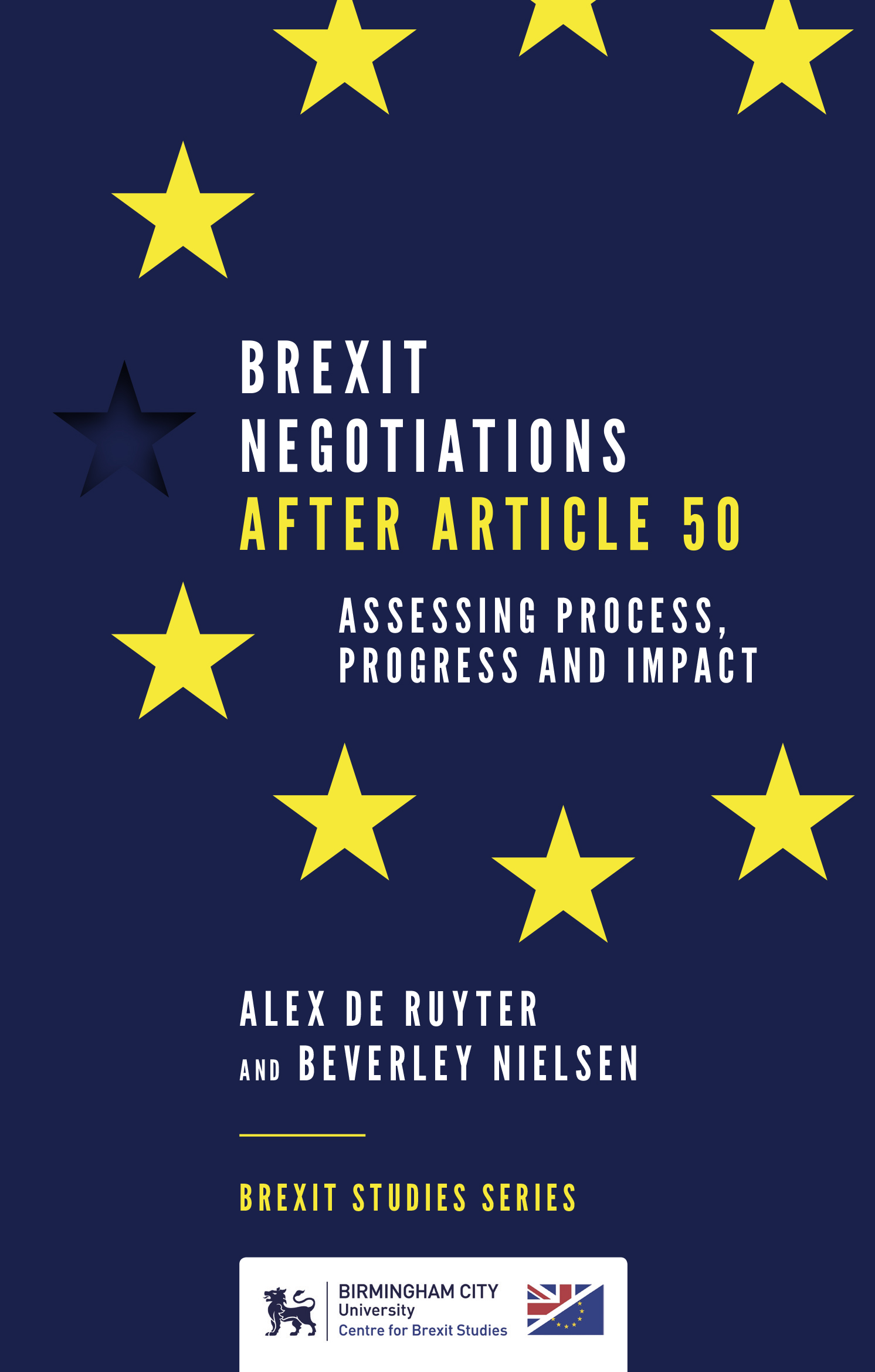 Book cover for Brexit Negotiations After Article 50:  Assessing Process, Progress and Impact a book by Alex de Ruyter, Beverley Nielsen
