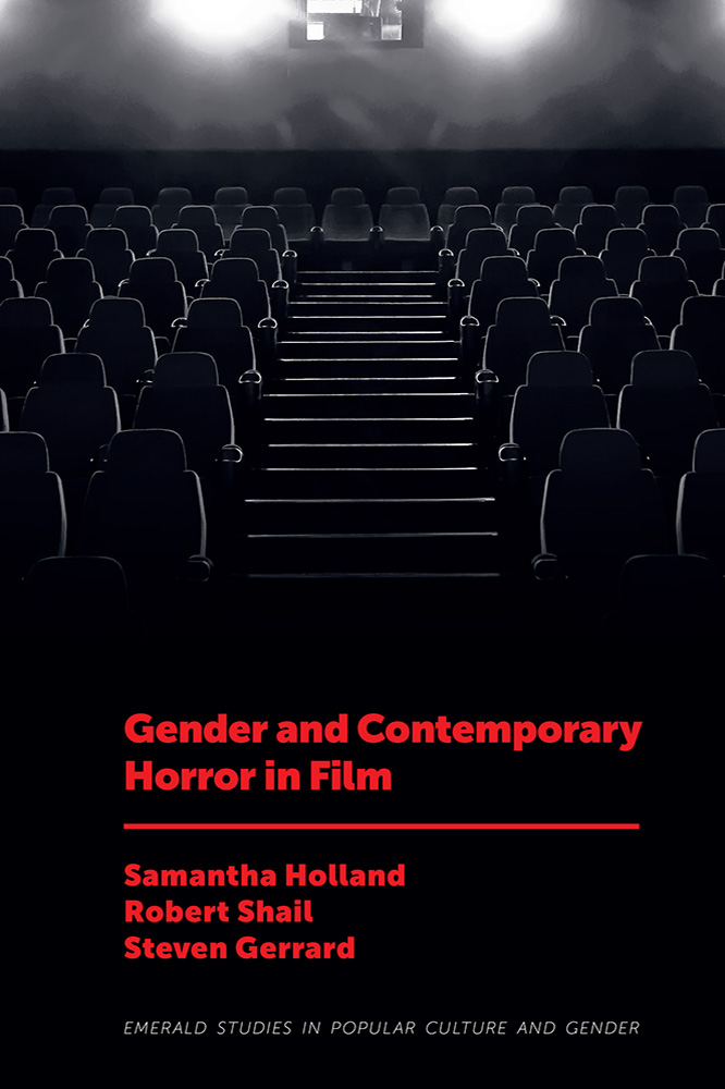 Book cover for Gender and Contemporary Horror in Film a book by Robert Shail, Samantha  Holland, Steven Gerrard