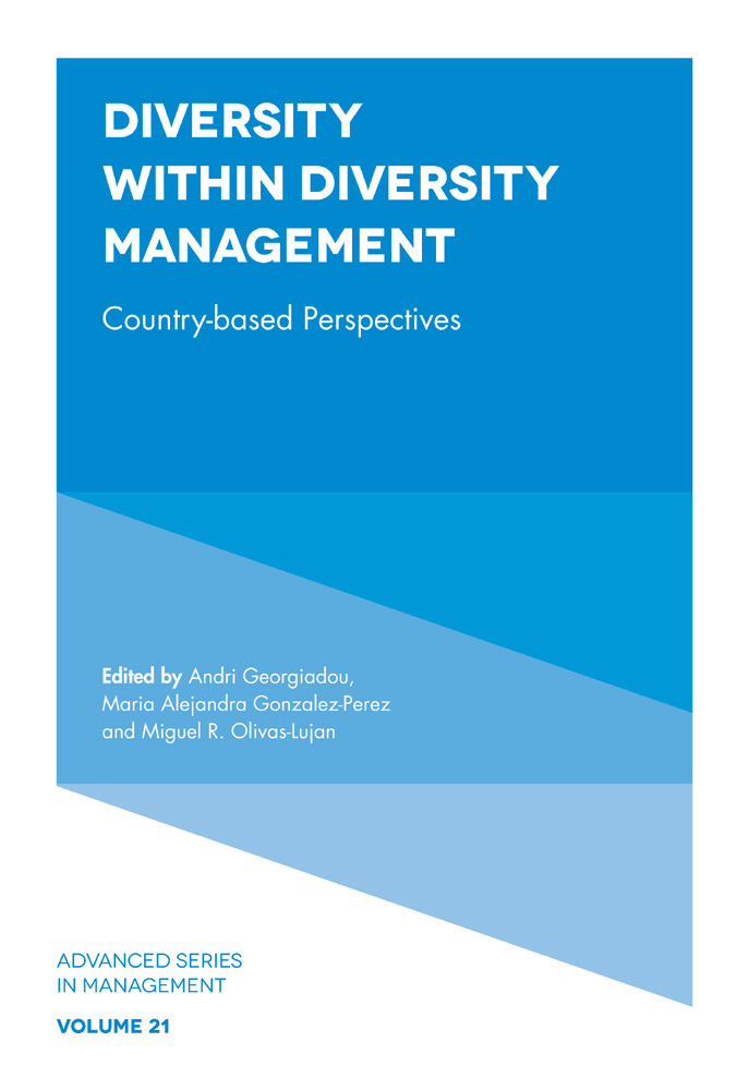 Book cover for Diversity within Diversity Management:  Country-Based Perspectives a book by Andri Georgiadou, Maria Alejandra Gonzalez-Perez, Miguel R. Olivas-Lujan