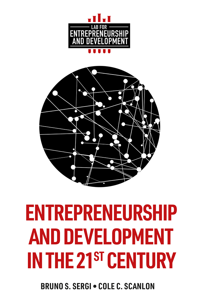 Book cover for Entrepreneurship and Development in the 21st Century a book by Bruno S. Sergi, Cole C. Scanlon
