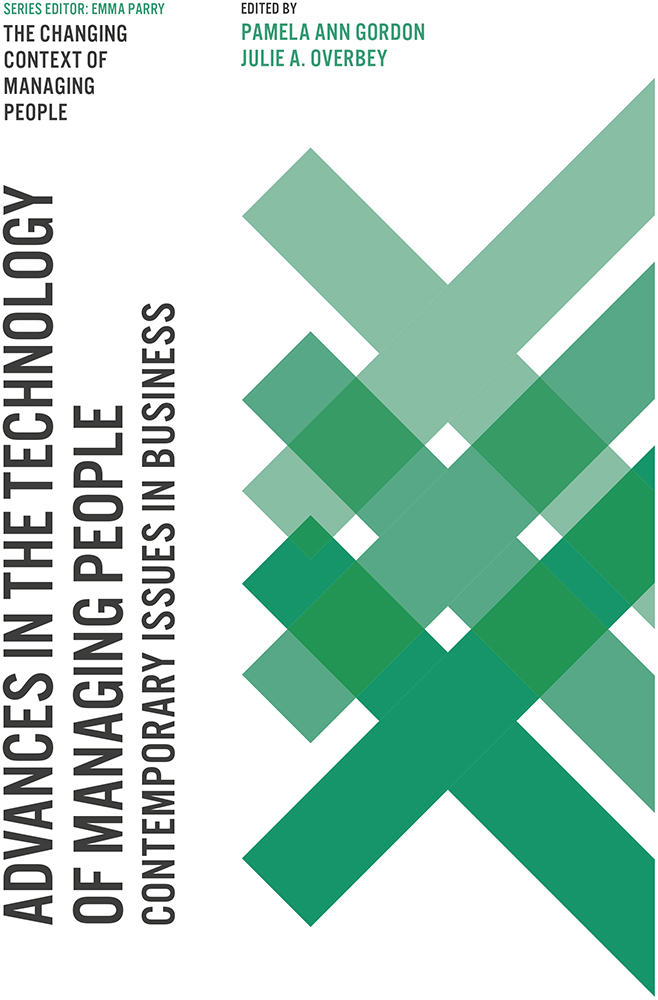 Book cover for Advances in the Technology of Managing People:  Contemporary Issues in Business a book by Julie A. Overbey, Pamela Ann Gordon