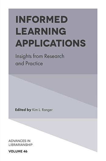 Book cover for Informed Learning Applications:  Insights from Research and Practice a book by Kim L. Ranger