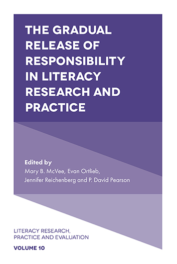 Book cover for The Gradual Release of Responsibility in Literacy Research and Practice a book by Evan  Ortlieb, Jennifer  Reichenberg, Mary  McVee, P. David  Pearson