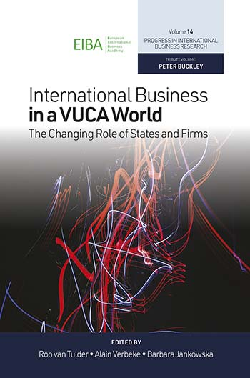 Book cover for International Business in a VUCA World:  The Changing Role of States and Firms a book by Alain  Verbeke, Barbara  Jankowska, Rob van Tulder