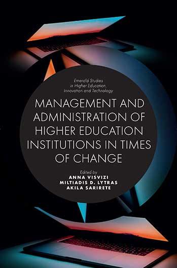 Book cover for Management and Administration of Higher Education Institutions in Times of Change, a book by Anna  Visvizi, Miltiadis D. Lytras, Akila  Sarirete