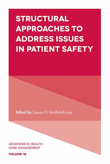 Book cover for Structural Approaches to Address Issues in Patient Safety a book by Susan D. MoffattBruce