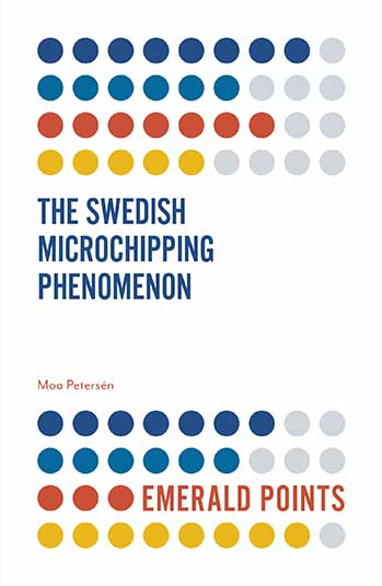Book cover for The Swedish Microchipping Phenomenon a book by Moa  Petersn