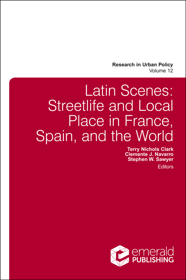 Book cover for Latin Scenes:  Streetlife and Local Place in France, Spain, and the World a book by Terry Nichols Clark, Clemente  Navarro, Steve  Sawyer