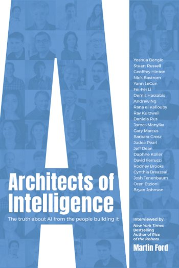 Book cover for Architects of Intelligence:  The truth about AI from the people building it a book by Martin  Ford