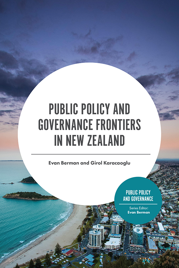 Book cover for Public Policy and Governance Frontiers in New Zealand a book by Evan  Berman, Girol  Karacaoglu