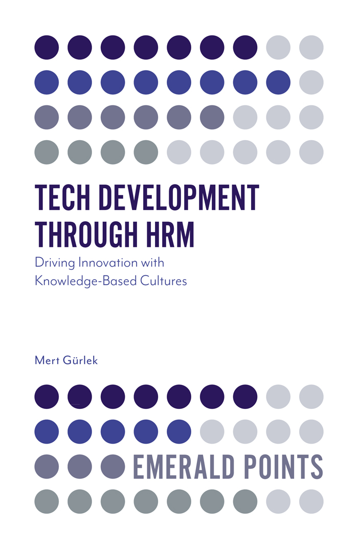 Book cover for Tech Development through HRM:  Driving Innovation with Knowledge-Based Cultures a book by Dr Mert  Grlek