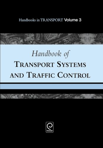 Book cover for Handbook of Transport Systems and Traffic Control a book by Kenneth J. Button, David A. Hensher