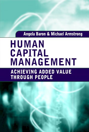 Book cover for Human Capital Management:  Achieving Added Value Through People a book by Angela  Baron, Michael  Armstrong
