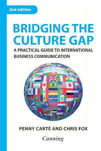 Book cover for Bridging the Culture Gap:  A Practical Guide to International Business Communication a book by Canning  International, Penny  Cart, Chris  Fox