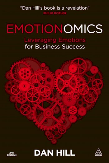 Book cover for Emotionomics:  Leveraging Emotions for Business Success a book by Dan  Hill