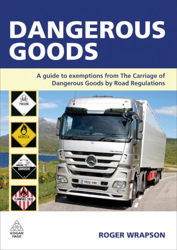 Book cover for Dangerous Goods:  A Guide to Exemptions from the Carriage of Dangerous Goods by Road Regulations a book by Roger  Wrapson
