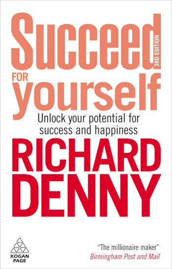 Book cover for Succeed For Yourself:  Unlock Your Potential for Success and Happiness a book by Richard  Denny