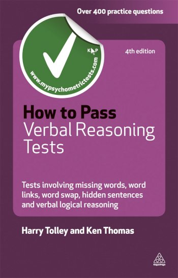 Book cover for How to Pass Verbal Reasoning Tests:  Tests Involving Missing Words, Word Links, Word Swap, Hidden Sentences and Verbal Logical Reasoning a book by Harry  Tolley, Ken  Thomas